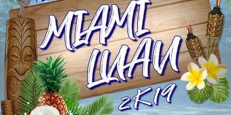 Miami Luau 2k19 tickets
