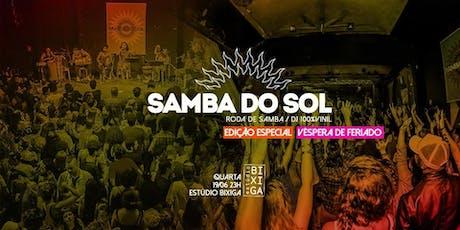 19/06 - PRÉ FERIADO: SAMBA DO SOL NO ESTÚDIO BIXIGA ingressos