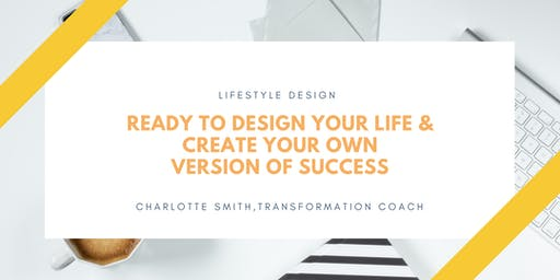 Design Your Life: Create Your Version of Success & Live On Your Own Terms