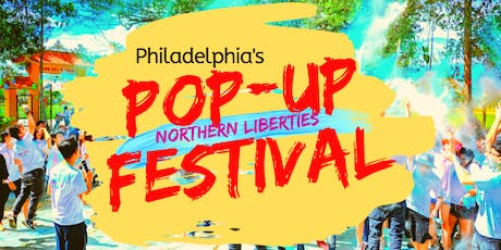 Northern Liberties  Annual Pop Up Festival tickets