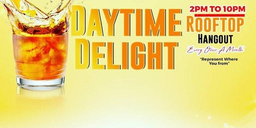 DayTime Delight! A Rooftop Experience!