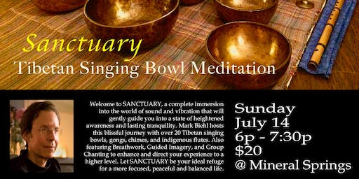 SANCTUARY – Tibetan Singing Bowl Sound Meditation with Mark Biehl