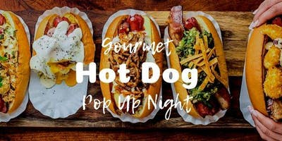 Pop Up Gourmet Hot Dog Night