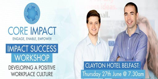 Impact Success - Clayton Hotel Belfast