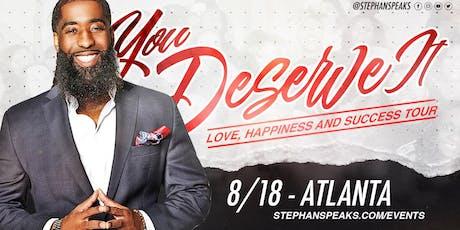 You Deserve It: Atlanta tickets
