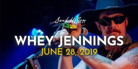 Whey Jennings at Sand Hollow Resort tickets