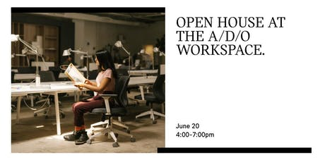 A/D/O WORKSPACE OPEN HOUSE tickets