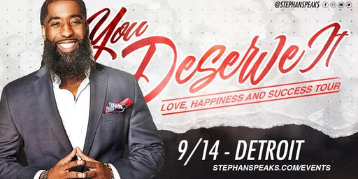 You Deserve It: Detroit