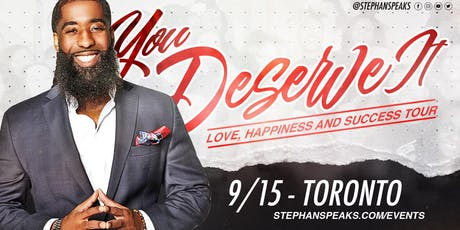 You Deserve It: Toronto tickets