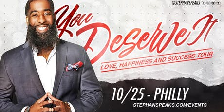 You Deserve It: Philly tickets