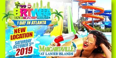 "BRT Weekend: 1-Day In  ""Atlanta, GA"" @ Margaritaville: Beach Water Park"