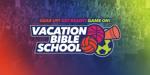 GAME ON Vacation Bible School at Redeeming Life Ministries