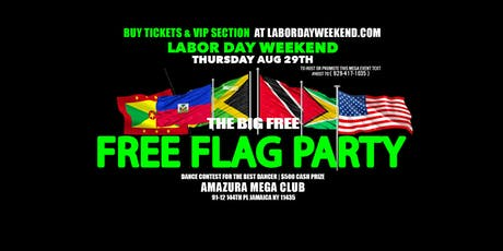 LABOR DAY WEEKEND #FREE FLAG PARTY  tickets
