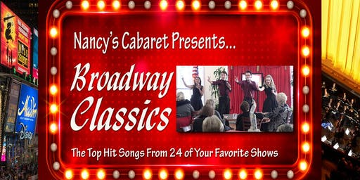 Broadway Classics, Presented by Nancy's Cabaret