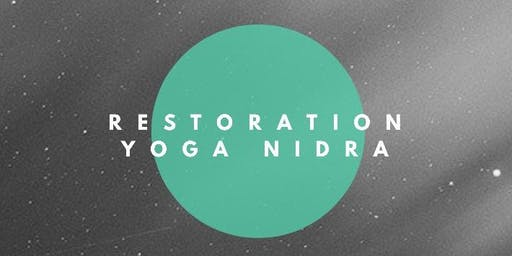 Restoration Yoga Nidra
