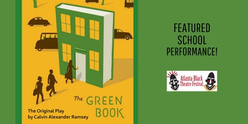 Atlanta Black Theatre Festival - The Green Book