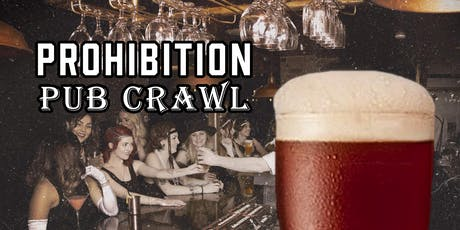 Bakersfield's Prohibition Pub Crawl tickets