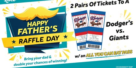 FATHER'S DAY RAFFLE - Win ALL YOU CAN EAT + Dodger/Giants Game! tickets