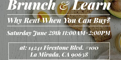 """Brunch & Learn """" Why Rent When you can Buy """" ?  tickets"""