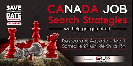 Canada Job Serach Strategies tickets