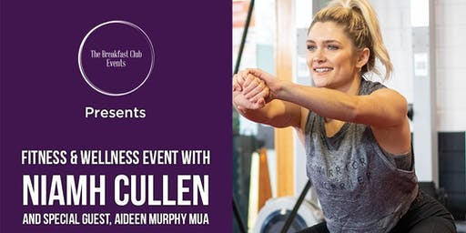 Niamh Cullen, Fitness and Well Being at The Breakfast Club