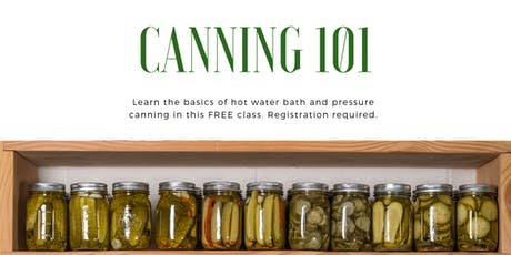 Canning 101- July 23rd classes tickets