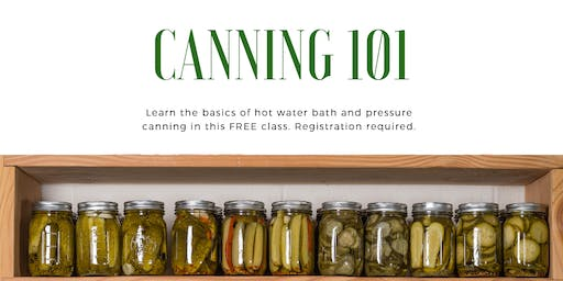 Canning 101- July 23rd classes
