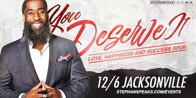 You Deserve It: Jacksonville