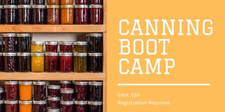 Canning Boot Camp tickets