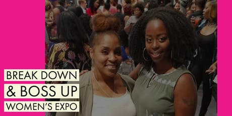 Break Down & Boss Up Women's Expo tickets