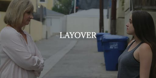 "Private World Premiere Screening of ""Layover"""