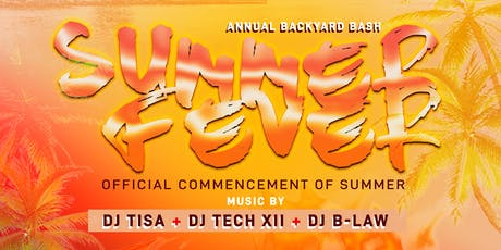 Drippy Entertainment presents: SUMMER FEVER tickets