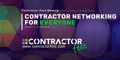 Contractor fest 2019 - Thursday July 11, Mill Street Pub, Ottawa