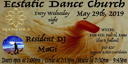 Ecstatic Dance Church @ Mandira