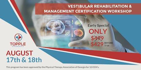 Vestibular Rehabilitation & Management Certification Workshop tickets