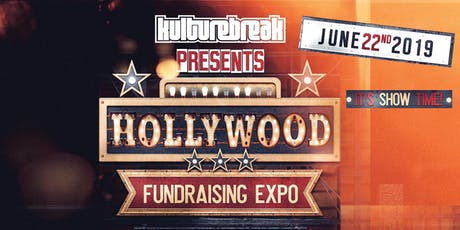 "Kulture Break's ""HOLLYWOOD"" Mid-Year Fundraiser Expo 2019 tickets"