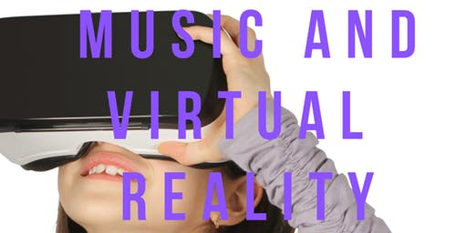 Music and Virtual Reality - Two day school holiday workshop