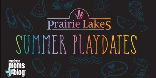 Prairie Lakes Summer Playdates