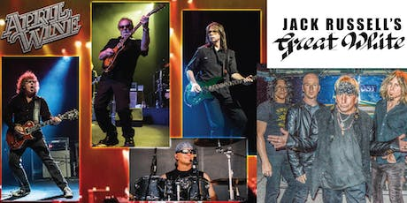 APRIL WINE and JACK RUSSELL'S GREAT WHITE tickets
