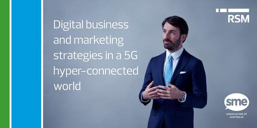 Digital Business and Marketing Strategies in a 5G Hyper-Connected World