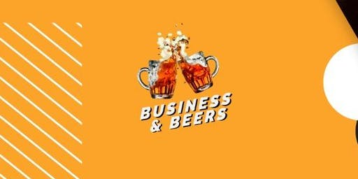 Business & Beers - Networking para Emprendedores e Inversores