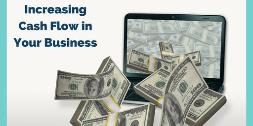 Free Lunch and Learn: How to Increase the Cash Flow in Your Business Worksh