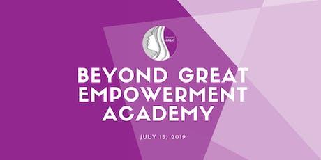 Beyond Great Empowerment Academy- Team Work  tickets