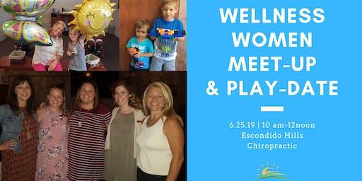 Wellness Women Meet-up & Play Date