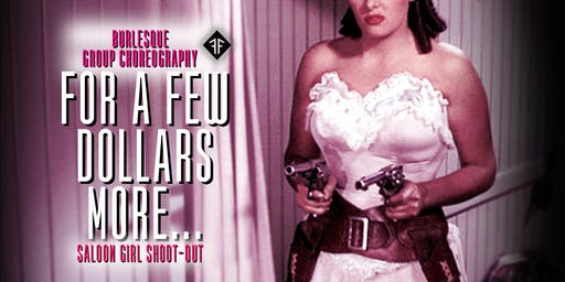 """Burlesque Group Choreography: """"For a Few Dollars More"""" Level 3 - Fishnet Follies"""