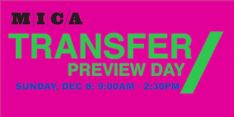 MICA Transfer Preview Day 2019 tickets