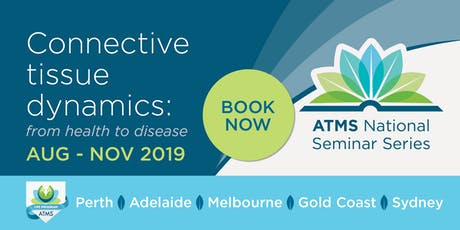National Seminar Series: Connective Tissue Dynamics - Adelaide tickets