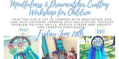 Mindfulness & Dreamcatcher Crafting Workshop for Kids