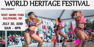 World Heritage Festival ~ Baltimore, MD