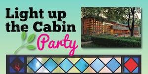 Light Up the Cabin 2019: Garden Party @ Frank Lloyd...